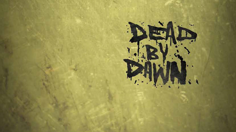 Dead by Dawn Guests